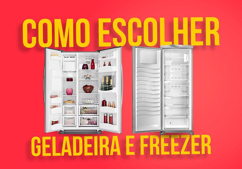 como escolher geladeira e freezer