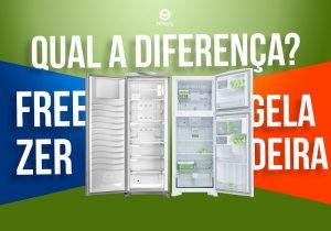 diferença geladeira e freezer